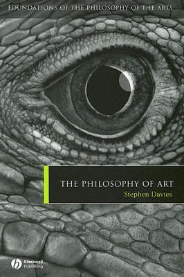 The Philosophy of Art by Stephen  Davies