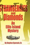 Strawberries and Diamonds: An Ellis Island Mystery