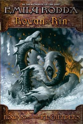 Rowan and the Ice Creepers by Emily Rodda