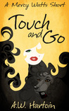 Touch and Go: A Mercy Watts Story