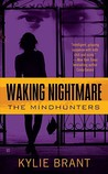 Waking Nightmare (Mindhunters, #1)