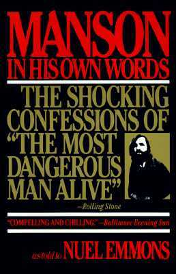 Manson in His Own Words by Charles Manson