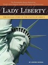 Lady Liberty by Lenore Skomal