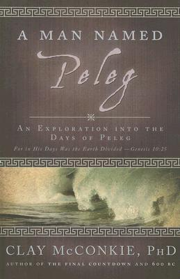 A Man Named Peleg: An Exploration Into the Days of Peleg
