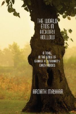 The World Ends in Hickory Hollow by Ardath Mayhar