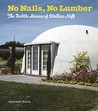 No Nails, No Lumber by Jeffrey Head
