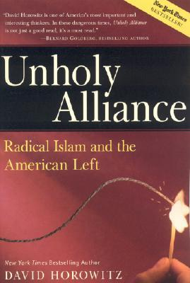 Unholy Alliance by David Horowitz