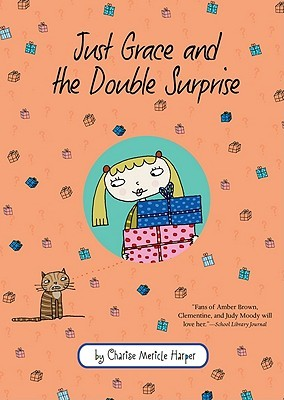Just Grace and the Double Surprise by Charise Mericle Harper