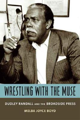 Wrestling with the Muse by Melba Joyce Boyd