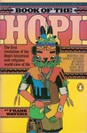 Book of the Hopi: The first revelation of the Hopi's historical and religious world-view of life