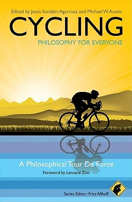 Cycling - Philosophy for Everyone by Fritz Allhoff