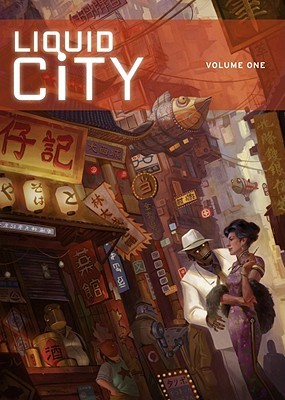 Liquid City Volume 1 by Sonny Liew