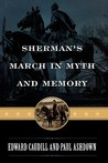 Sherman's March in Myth and Memory
