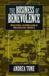 The Business of Benevolence: Industrial Paternalism in Progressive America