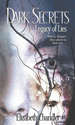 Legacy of Lies (Dark Secrets, #1)