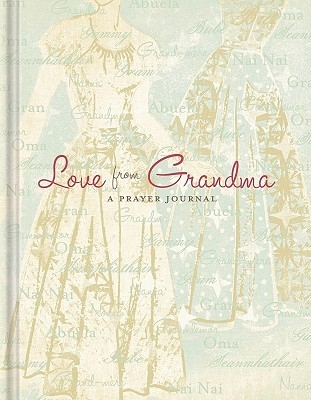 Love from Grandma: A Prayer Journal