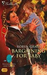 Bargaining for Baby (Billionaires and Babies, #9) (Silhouette Desire, #2014)
