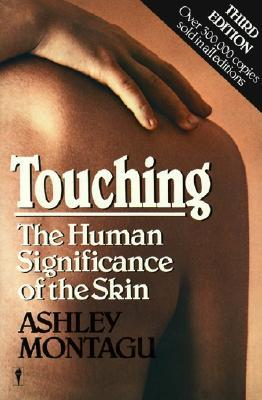 Touching by Ashley Montagu