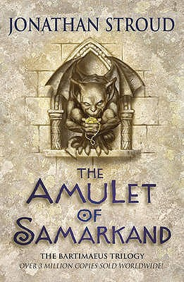 The Amulet of Samarkand (Bartimaeus Trilogy, #1)