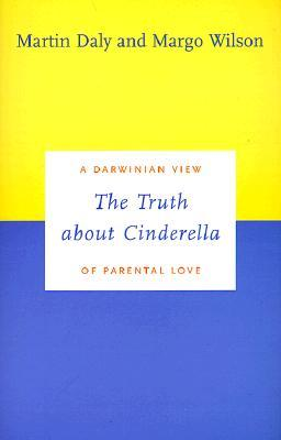 The Truth about Cinderella by Martin Daly