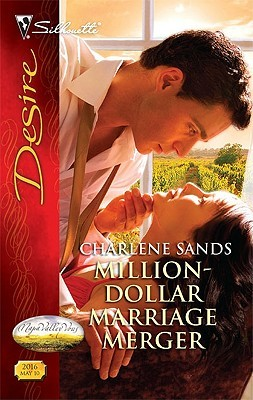 Million-Dollar Marriage Merger (Napa Valley Vows, #1) (Silhouette Desire, #2016)