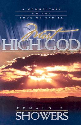 The Most High God by Renald Showers
