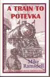 A Train to Potevka