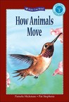 How Animals Move (Kids Can Read)
