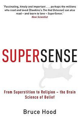 Supersense by Bruce M. Hood