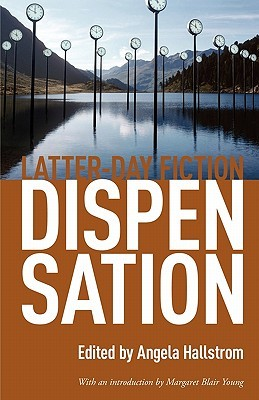 Dispensation by Angela Hallstrom