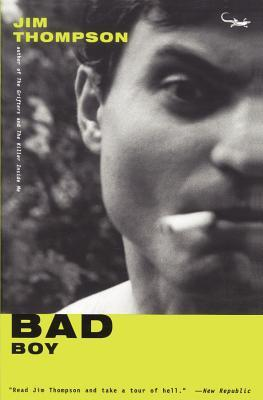 Bad Boy by Jim Thompson
