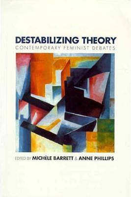 Destabilizing Theory by Michèle Barrett