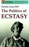 The Politics of Ecstasy