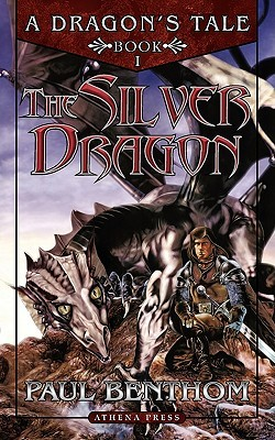 A Dragon's Tale Book One: The Silver Dragon