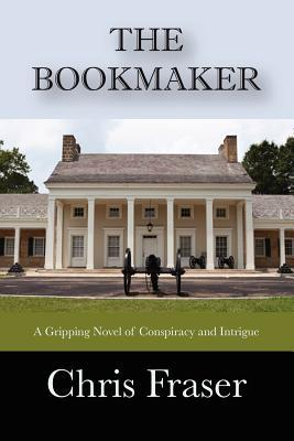 The Bookmaker by Chris Fraser