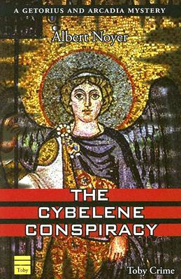 The Cybelene Conspiracy by Albert Noyer