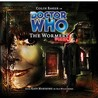 Doctor Who: The Wormery (Big Finish Audio Drama, #51)