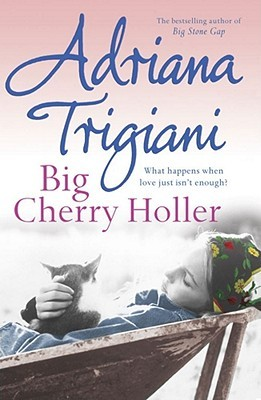 Big Cherry Holler (Big Stone Gap, #2)