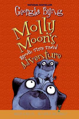 Molly Moon's Hypnotic Time Travel Adventure by Georgia Byng