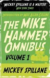 "The Mike Hammer Omnibus: "" I, The Jury "" , "" My Gun Is Quick "" , "" Vengeance Is Mine! "" V. 1"