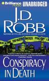 Conspiracy in Death (In Death, #8)