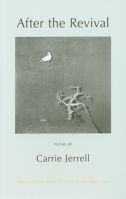 After The Revival by Carrie Jerrell