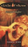 Second Sight (Circle of Three, #3)