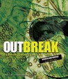 Outbreak: Disease Detectives at Work