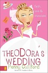 Theodora's Wedding by Penny Culliford