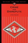 Crime and Disrepute (Sociology for a New Century)