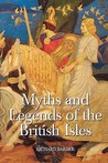 Myths & Legends of the British Isles