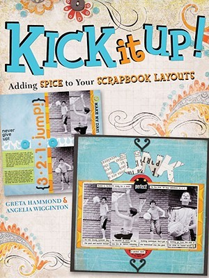 Kick It Up! by Greta Hammond