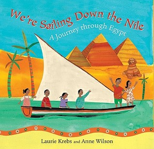 We're Sailing Down the Nile by Laurie Krebs