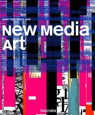 New Media Art by Mark Tribe